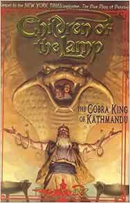 Download The Cobra King Of Kathmandu Children Of The Lamp 3 By Pb Kerr