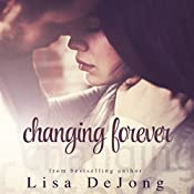 Changing Forever | Lisa De Jong