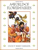 The World of Flower Fairies, Cicely Mary Barker, 0723240027