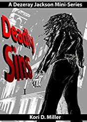 Deadly Sins I: A Dezeray Jackson Mini-Series (Book One)