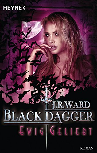 Ewige Liebe: Black Dagger 3 (German Edition)