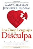 Los Cinco Lenguajes de la Disculpa, Gary Chapman and Jennifer Thomas, 1414325681