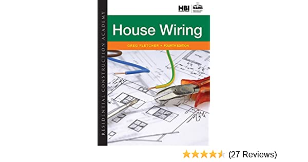 residential construction academy house wiring mindtap course list rh amazon com house wiring greg fletcher answers Captain Greg Fletcher
