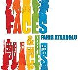 Faces & Places by Fahir Atakoglu (2009-07-28)