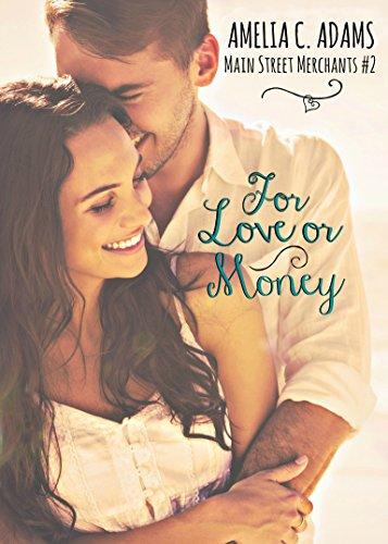 For Love Or Money by Amelia C. Adams ebook deal