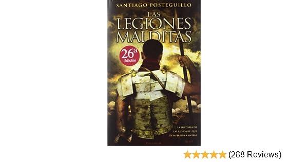 Las Legiones Malditas: Santiago Posteguillo: 9788466637688 ...