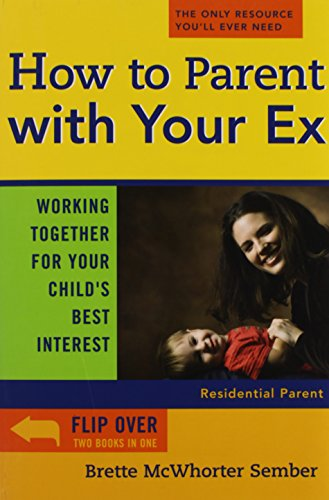 How to Parent with Your Ex: Working Together for Your Child's Best Interest