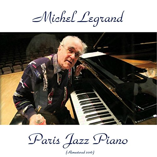 Paris Canaille (Remastered 2016) By Michel Legrand On