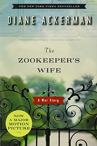 {THE ZOOKEEPER'S WIFE BY Ackerman, Diane(Author)}The Zookeeper's Wife: A War Story[paperback]W. W. Norton & Company(