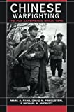 Chinese Warfighting: The PLA Experience Since 1949 (East Gate Books)