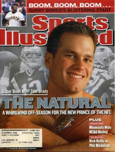 Sports Illustrated April 15, 2002 Tom Brady/New England Patriots, Barry Bonds, Phil Mickelson, Minnesota Hockey, Jim Brown