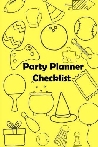 Party Planner Checklist & Organizer Event Planning: Party Planning Menu and Guest Checklist such as Birthday Halloween Valentine & Management Shopping List Idea (Volume 1)