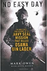 No Easy Day: The Only First-hand Account of the Navy Seal Mission that Killed Osama bin Laden by Mark Owen, Kevin Maurer on 04/09/2012 unknown edition Unknown Binding