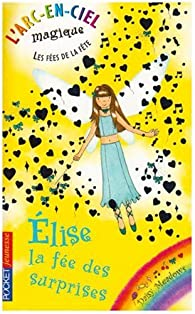 Les fées du ciel, tome 21 : Elise la fée des surprises par Daisy Meadows