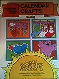 Calendar Crafts, Sidney Martin and Dana McMillan, 0912107448