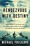Rendezvous with Destiny, Michael Fullilove, 1594204357