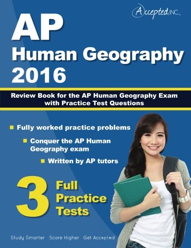 AP Human Geography 2016: Study Guide Review Book for AP Human Geography Exam with Practice Test Questions