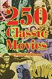 250 Classic Movies, George McManus, 1593937423