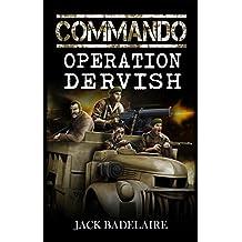 Operation Dervish (COMMANDO Book 4)