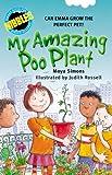 My Amazing Poo Plant, Moya Simons, 0762429348