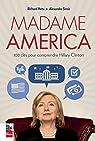 Madame America : 100 clés pour comprendre Hillary Clinton par Hétu