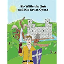 Sir Willie the 2nd and His Great Quest
