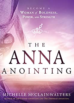 Anna Anointing Become Boldness Strength ebook product image