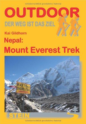 Nepal: Mount Everest Trek: Der Weg ist das Ziel/217 (OutdoorHandbuch)