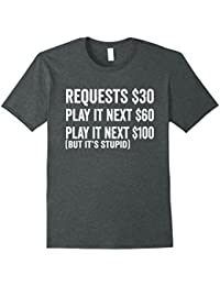 Funny No Requests Shirt: I'm Dj Not Your Jukebox Deejay Tee