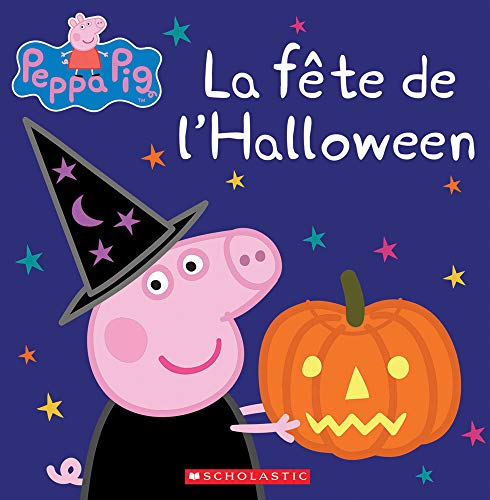 Peppa Pig French (La Fete de l'Halloween (Peppa Pig) (French)