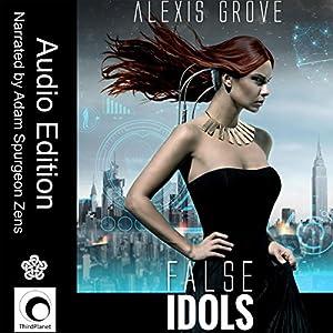 False Idols Audiobook