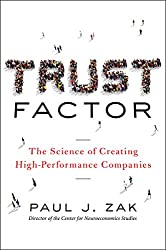 Trust Factor: The Science of Creating High-Performance Companies (Agency/Distributed)
