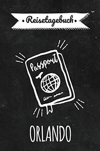 Reisetagebuch Orlando: Persönliches Urlaubstagebuch & Reisejournal für deine Orlando Reise | Reiseerinnerungen & Sehenswürdigkeiten | Platz für 120 Tage - zum Selberschreiben (German Edition) (Orlando-platz)