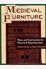 Medieval Furniture: Plans and Instructions for Historical Reproductions Paperback