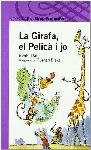 Descargar La Girafa, el Pelicà I Jo - Grp. Promotor - Roald Dahl ...
