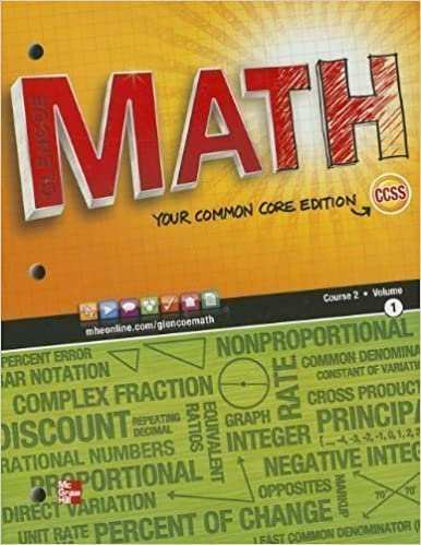 Book Glencoe Math, Course 2, Vol. 1, Your Common Core Edition, Student Edition by McGraw-Hill, Glencoe Published by Glencoe/McGraw-Hill 1st (first) edition (2012)
