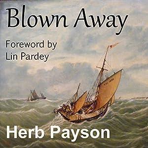 Blown Away Audiobook