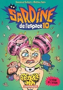 """Afficher """"Sardine de l'espace n° 10 La reine de l'afripe"""""""