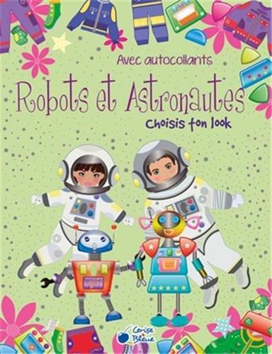 Choisis ton look robots et astronautes Cerise bleue