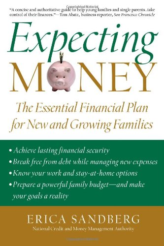 Expecting Money: The Essential Financial Plan for New and Growing ...