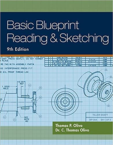 Basic blueprint reading and sketching thomas p olivo c thomas basic blueprint reading and sketching 9th edition malvernweather Image collections