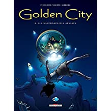 Golden City T08 : Les Naufragés des abysses (French Edition)