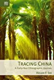 Tracing China: A Forty-Year Ethnographic Journey