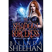 The Shadow Sorceress Series, Books 1-3: A Grave Magic, Blood Craft, Grim Rites