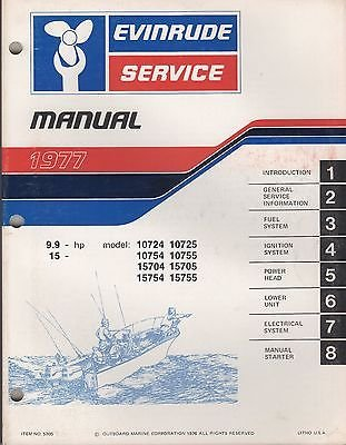 15 Hp Outboard Service Manual (1977 EVINRUDE OUTBOARD 9.9 & 15 HP SERVICE MANUAL P/N 5305 (351))