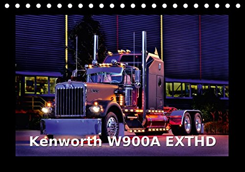 Kenworth W900A EXTHD (Tischkalender 2017 DIN A5 quer):, used for sale  Delivered anywhere in USA