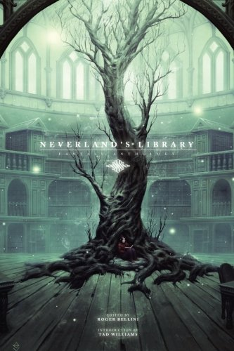 Download Neverland's Library: Fantasy Anthology PDF