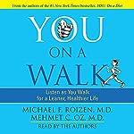 You: On a Walk | Michael F. Roizen,Mehmet C. Oz