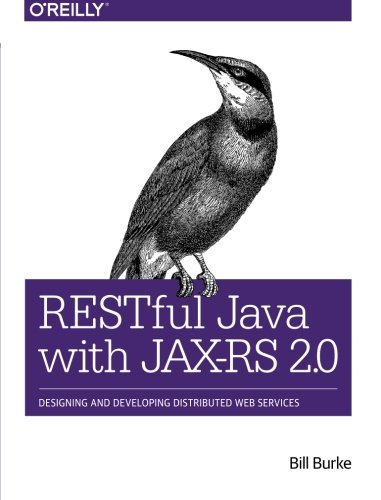 restful-java-with-jax-rs-20-designing-and-developing-distributed-web-services
