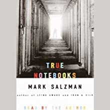 True Notebooks Audiobook by Mark Salzman Narrated by Paul Boehmer